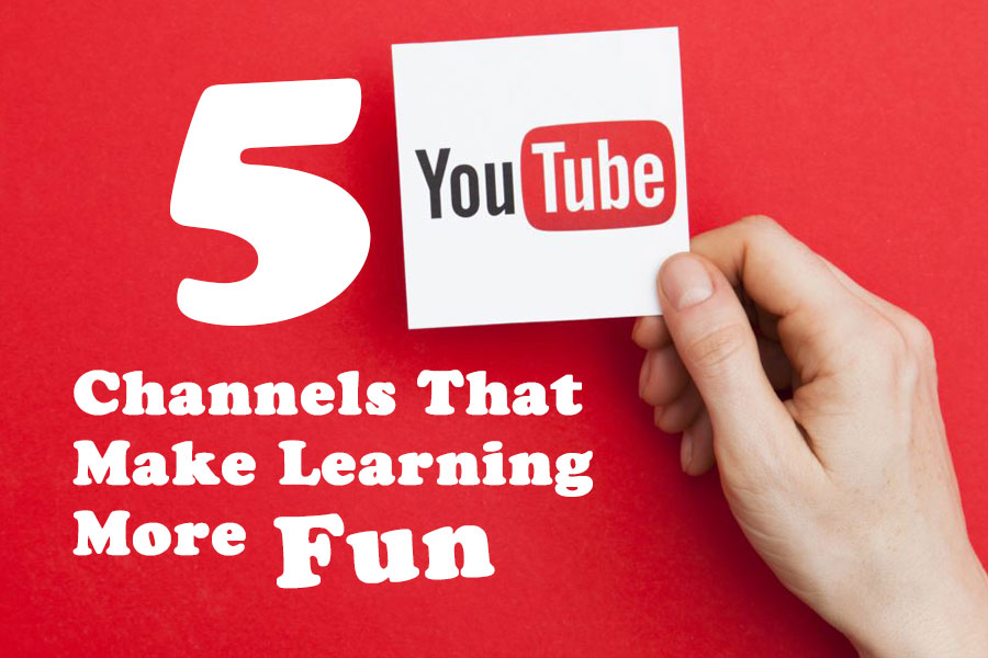 5 Youtube Channels That Make Learning More Fun