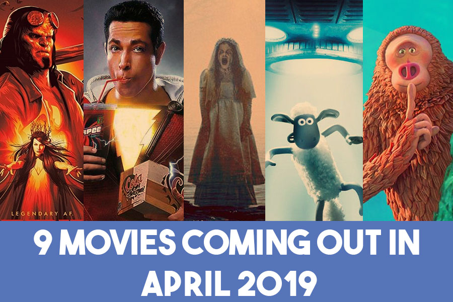 9 Movies Coming Out in April 2019
