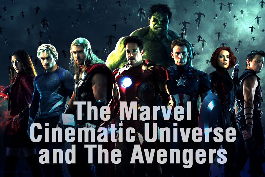 The Marvel Cinematic Universe and The Avengers