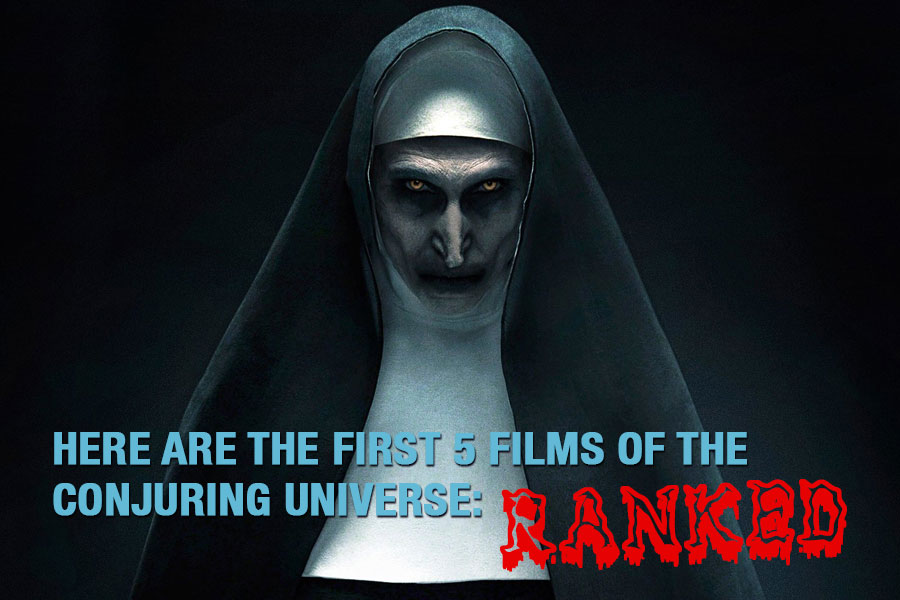 Here Are The First 5 Films of The Conjuring Universe: Ranked