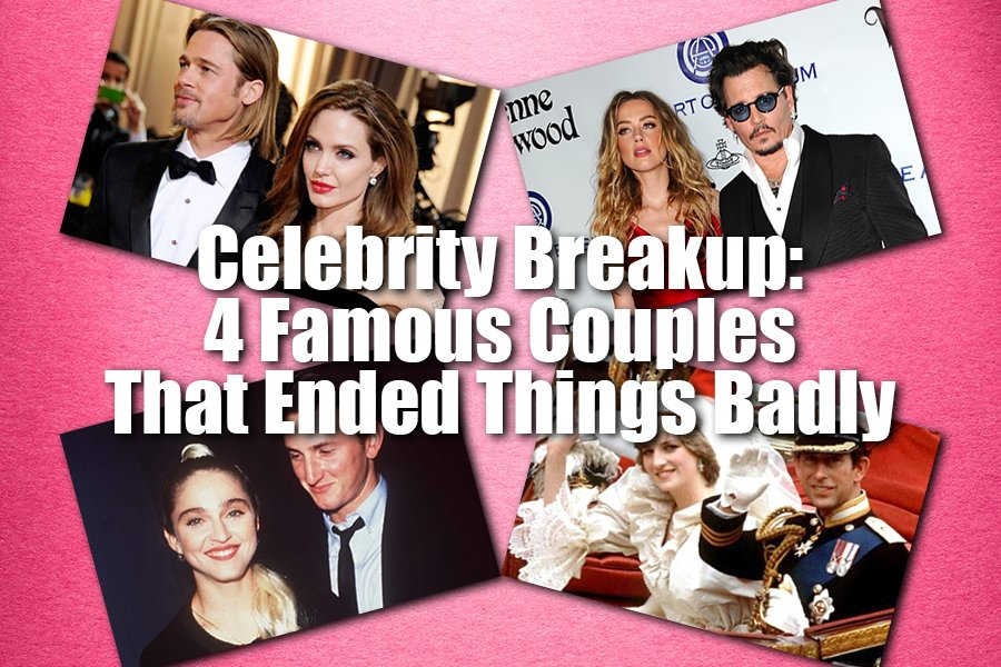 Celebrity Breakup: 4 Famous Couples That Ended Things Badly